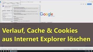 Internet Explorer - Verlauf, Cache und Cookies löschen