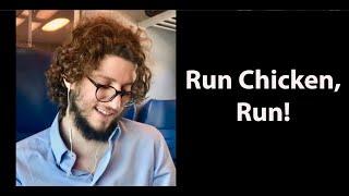 Run Chicken, Run! - Audio and Lyrics