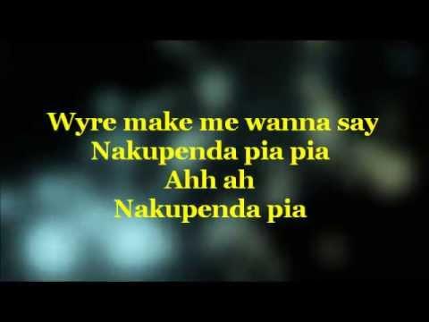 Download NAKUPENDA PIA - WYRE FT. ALAINE LYRICS