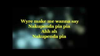 NAKUPENDA PIA - WYRE FT. ALAINE LYRICS