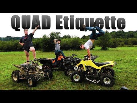 Quad Etiquette - How To Properly Ride An ATV