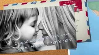 Mothers Day video  -Love letter to mom