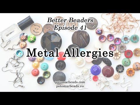 Better Beader Episode 41 –  Metal Allergies