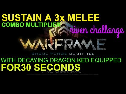 Warframe sustain a 3x melee combo multiplier for 30 seconds with a decaying dragon key equipped