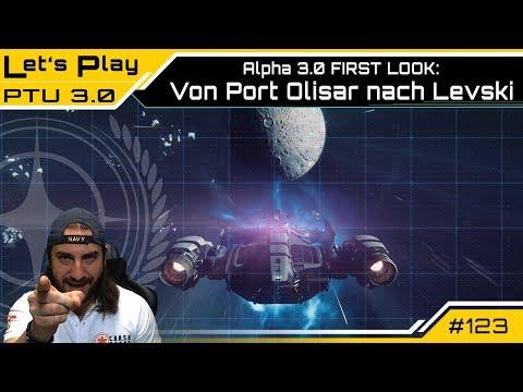Star Citizen ALPHA 3.0 PTU - Von Port Olisar nach Levski  - FIRST LOOK - | LetsPlay [Deutsch/German]
