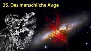 AstronomieTelevision, Folge 35 - Das menschliche Auge