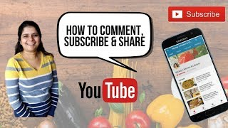 How to Subscribe, Comment, Like & Share from YouTube App in Mobile