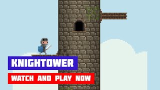 Knightower · Game · Gameplay