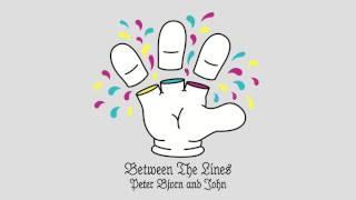 Peter Bjorn and John - Between The Lines