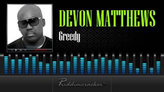 Devon Matthews - Greedy [Soca 2014]