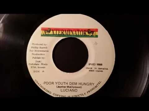 "Luciano - Poor Youth Dem Hungry - Xterminator 7"" 1998"