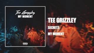 Tee Grizzley - Secrets [ Audio]
