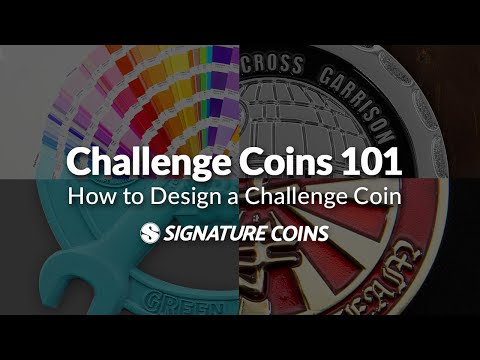 Challenge Coins 101 - How To Design A Challenge Coin - Signature Coins