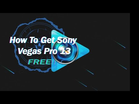 How To Install And Crack Sony Vegas Pro 13 FREE!