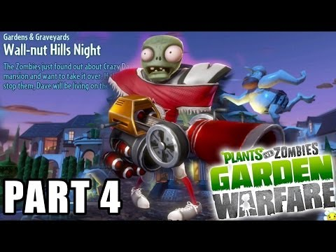 Let's Play: Plants vs. Zombies Garden Warfare - Gardens & Graveyards! Wal-nut Hills Night (pt. 4)