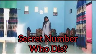 Secret Number (시크릿넘버) Who dis Dance Cover By Sila