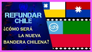 El progresismo pretende cambiar LA BANDERA CHILENA   U.N. Nuevo Chile