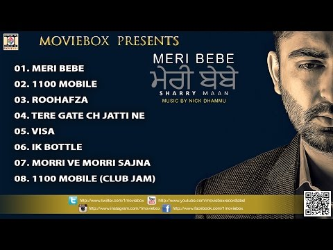 MERE BEBE - FULL SONGS JUKEBOX - SHARRY MAAN (2015)