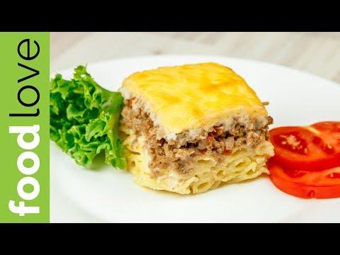 ЛАЗАНЬЯ ПО-РУССКИ. Запеканка с фаршем, макаронами, сыром под соусом Бешамель  Вкусный ужин  FoodLove