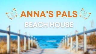 Pediatric Cancer Anna's Pals Beach House