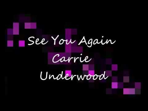 See You Again - Carrie Underwood Lyrics