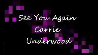 see-you-again-carrie-underwood-lyrics