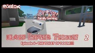 SFG - Roblox - Lumber Tycoon 2 - EP6 - La toilette del destino!