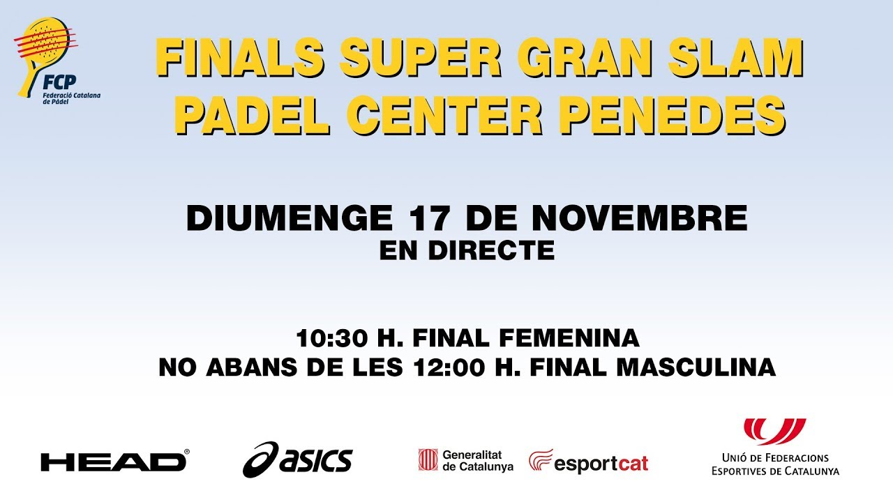 Finals Super Gran Slam Padel Center Penedes
