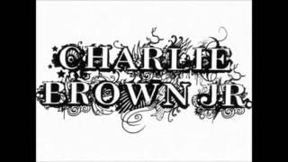 A Estrada - Charlie Brown Jr & Cidade Negra