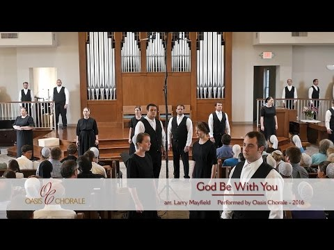 God Be With You by Oasis Chorale