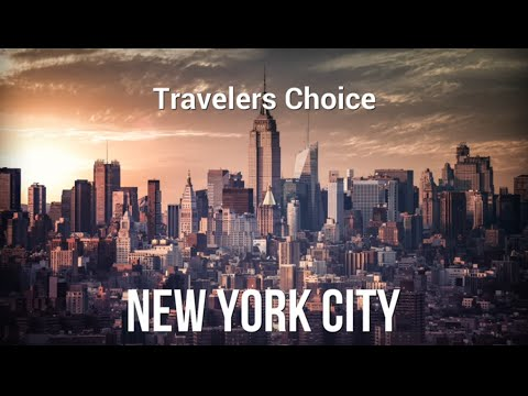 Traveler's Choice: New York City || Places To Travel In USA