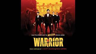 Warrior Main Title Theme (from Warrior Original Series Soundtrack) - H. Scott Salinas & Reza Safinia