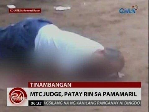 24Oras: Laoang Northern Samar MTC Judge, patay rin sa pamamaril