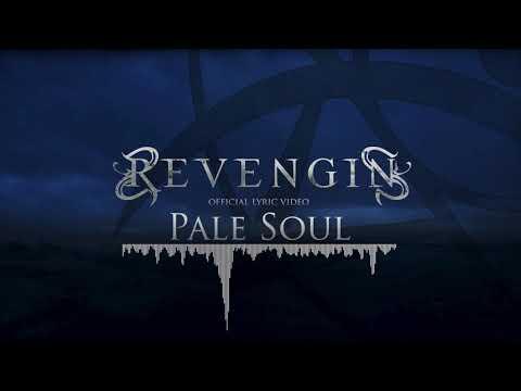REVENGIN - Pale Soul (Official Lyric Video)