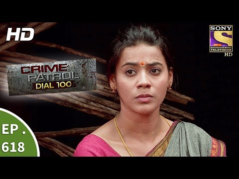 Crime Patrol Dial 100 - क्राइम पेट्रोल  -  Ep 618 - Blind Faith Part 1 - 27th September, 2017