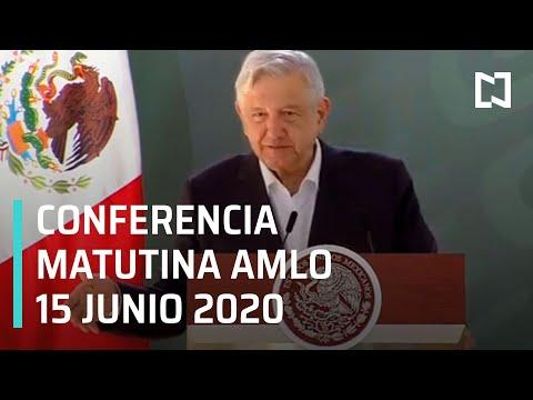 Conferencia matutina AMLO/ 15 de junio de 2020