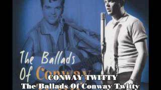 Conway Twitty - The Ballads Of Conway Twitty  BCD15982