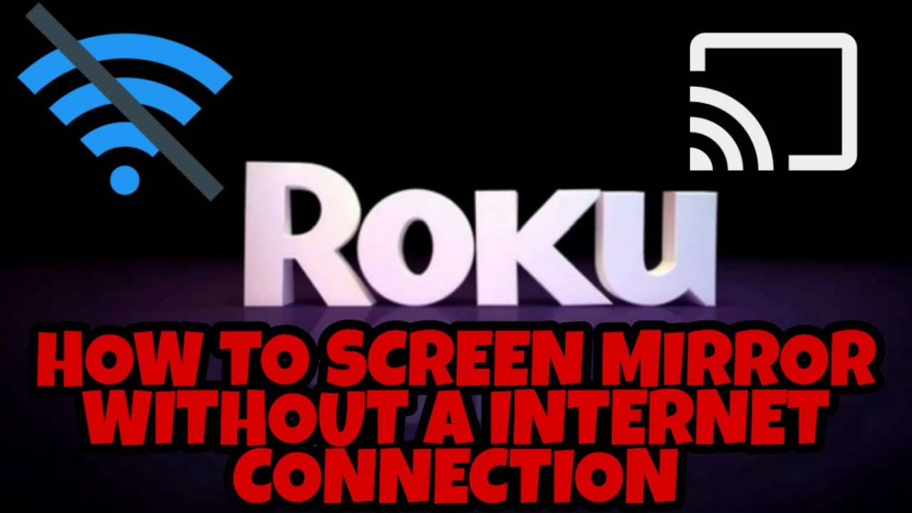 Screen Mirror On Roku Tv Without Wifi Youtube
