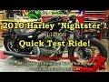2010 Harley Nightster! - Quick Test Ride!   TestRides