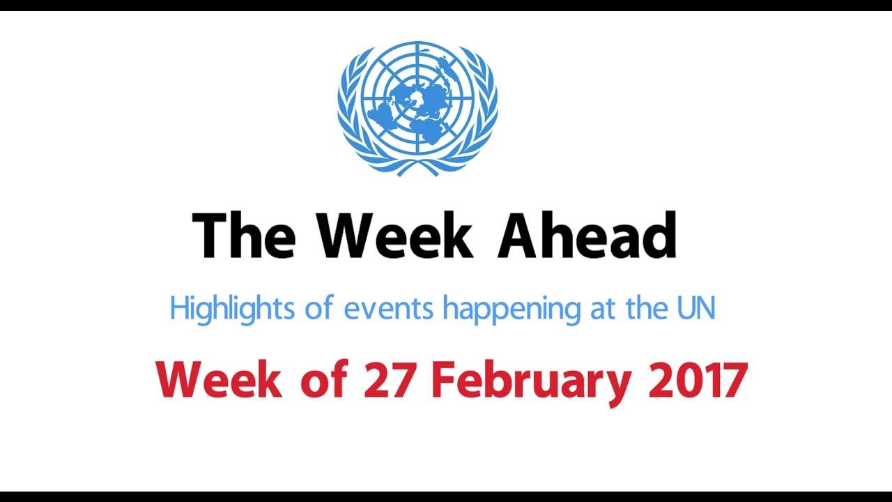 The Week Ahead - starting 27 February 2017