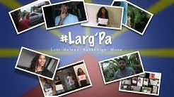 Larg'Pa - Loïc feat (Héléna, BabkéSign, Moea)