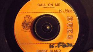 Watch Bobby Bland Call On Me video