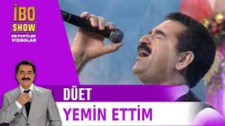 İbrahim Tatlıses & Kayahan - Yemin Ettim - Ben Anadolu Çocuğuyum (1995)