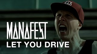 Manafest - Let You Drive (Official Music Video)