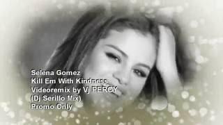 Kill Em With Kindness (VJ Percy Remix Video)