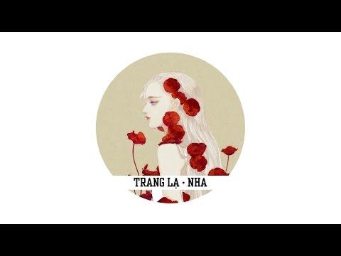 Trang Lạ - NHA [ Video Lyrics ]