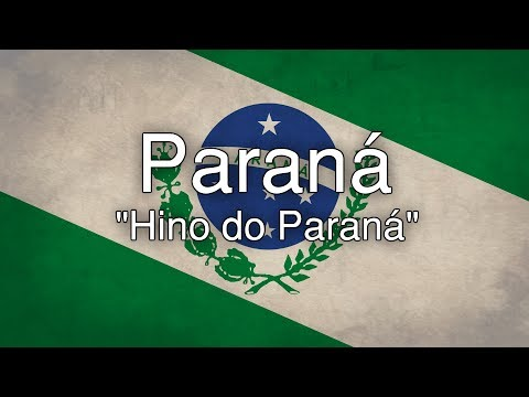 "State Anthem of Paraná - ""Hino do Paraná"""