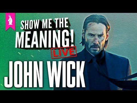 John Wick: Ultimate Revenge Cinema (for Dog Owners)– Show Me The Meaning! LIVE
