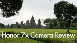 Download Video Honor 7X Real Camera Review Shot In Yogyakarta (Indonesia) MP3 3GP MP4