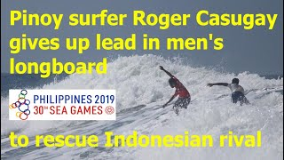 Pinoy surfer Roger Casugay gives up lead in men's longboard to rescue Indonesian rival